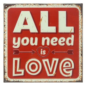 PLACA DE METAL ALL YOU NEED IS LOVE