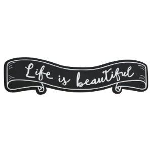 Placa Life is Beautiful em Madeira
