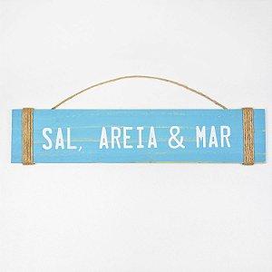 Placa Sal, Areia e Mar