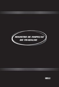 LIVRO REGISTRO DE INSPEÇÃO DO TRABALHO 50 FLS - SÃO DOMINGOS