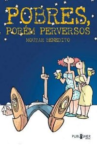 Pobres Porém Perversos