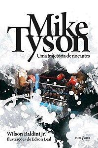 Mike Tyson – Uma trajetória de Nocautes