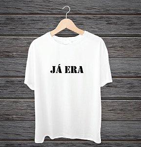 """Camisa """"Já era"""""""