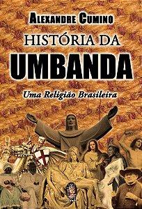 História da Umbanda - Uma Religião Brasileira