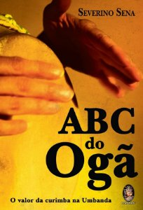 ABC do Ogã - O Valor da Curimba na Umbanda