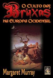 O Culto das Bruxas na Europa Ocidental