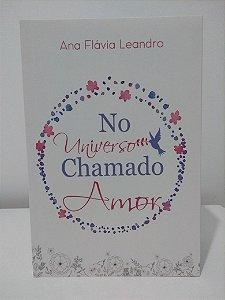 01-Livro No Universo Chamado Amor AO FINAL DA COMPRA VOCÊ TERÁ FRETE GRÁTIS NESSE PRODUTO!