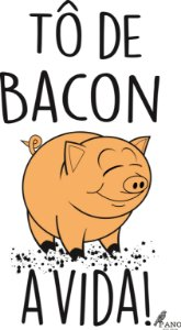 Pano de prato personalizado - Tô de bacon a vida