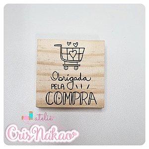 Carimbo Artesanal - Obrigada pela compra - 6x6cm
