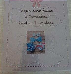 Régua Gabarito para Laços - kit 1