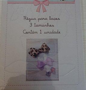 Régua Gabarito para Laços - kit 5