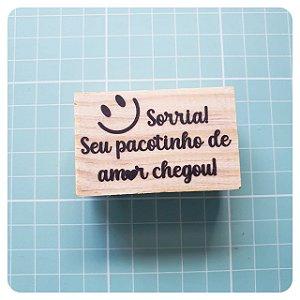 Carimbo Artesanal - Sorria, Seu pacotinho de amor chegou 5,5x3,5cm