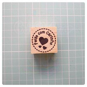 Carimbo Artesanal - Feito com Carinho (1) 3x3cm