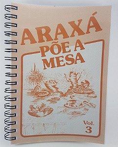 """Livro """"Araxá Põe a Mesa"""" Vol.3"""