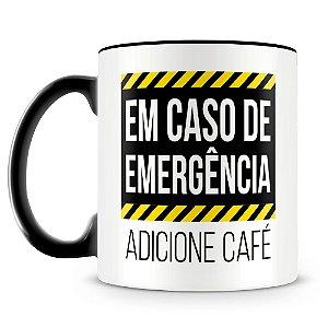 Caneca Em Caso de Emergência