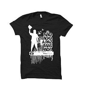 Camiseta Não Trago a Paz  Masculina  M