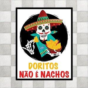 """Placa """"Doritos não é Nachos"""""""