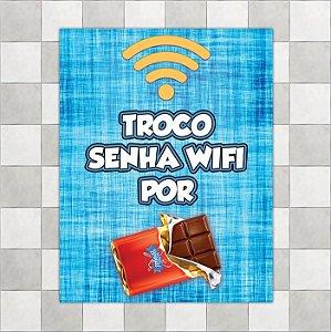"""Placa """"Troco senha wifi por chocolate"""""""
