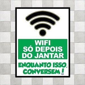 "Placa ""Wifi só depois do jantar"""