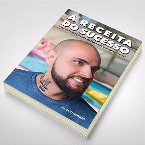 Livro A Receita do Sucesso   Pré-venda Autografada