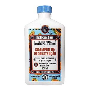 Lola Be(m)dita Ghee - Shampoo de Reconstrução 250ml