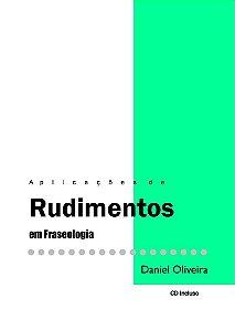 Livro Rudimentos - Aplicações em Fraseologia - Daniel Oliveira
