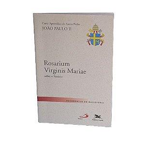 """Rosarium Virginis Mariae"""": Carta Apostólica do Santo Padre João Paulo II sobre o Rosário"""