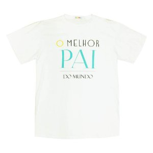 Camiseta Dia dos Pais Adulto - Té Confecções