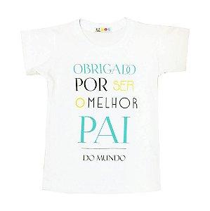 Camiseta Infantil Dia dos Pais Infantil - Té Confeções