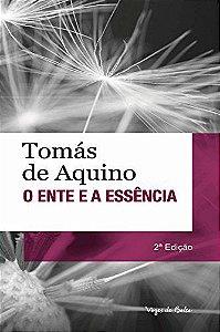 Livro O Ente e a Essência - Tomás de Aquino - Tradução de Carlos Arthur do Nascimento