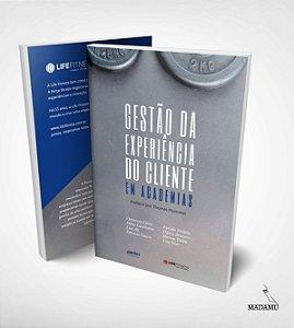 Livro Gestão da Experiência do Cliente em Academias | Marcos Tadeu (organizador)