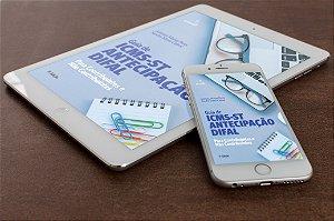 EBOOK - Guia de ICMS-ST, Antecipação e Difal para Contribuintes e Não Contribuintes