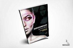 Micropigmentação - Da Arte à Ciência - 1a. edição - 2019
