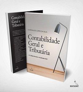 Livro Contabilidade Geral e Tributária - Lourivaldo Lopes da Silva - 12a. edição