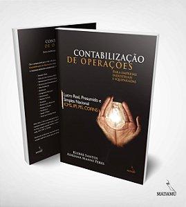 Livro Contabilização de Operações - Empresas Industriais e Equiparadas - ICMS, IPI, PIS, COFINS - Adriana Manni Peres & Kleber Santos