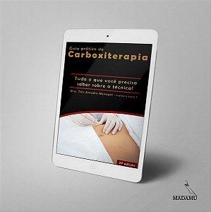 EBOOK Guia Prático de Carboxiterapia - Taís Amadio Menegat - 2a. edição