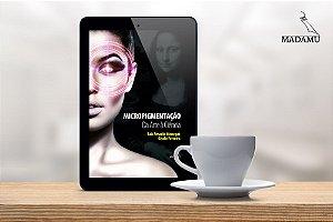 EBOOK - Micropigmentação - Da Arte à Ciência - 1a. edição