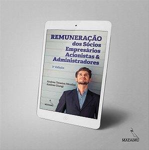 EBOOK Remuneração dos Sócios, Empresários, Acionistas e Administradores - 3. Edição - Andrea Teixeira Nicolini & Andrea Giungi