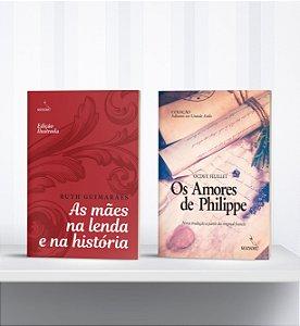 COMBO - Livros de Letras Grandes: As mães na lenda e na história + Os Amores de Philippe
