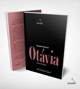 Livro Otávia - Pseudo-Sêneca - Edição Bilíngue - Tradução, Introdução e Notas de Zelia de Almeida Cardoso