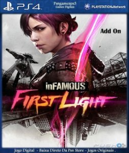 inFAMOUS First Light - Add On - Ps4 ( Psn )
