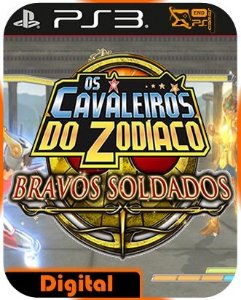 Cavaleiros do Zodíaco - Bravos Soldados Ps3