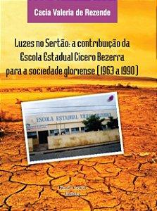 LUZES NO SERTÃO - Cacia Valeria de Rezende