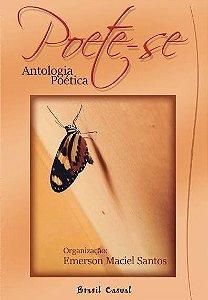 POETE-SE ANTOLOGIA POÉTICA