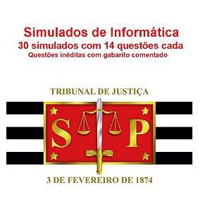 TJSP Simulados de Informática com questões inéditas (30 simulados com 14 questões comentadas cada)