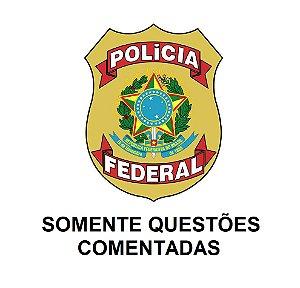 Polícia Federal - 1308 questões comentadas
