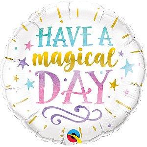 Balão de microfoil 45,7cm Have a Magical Day