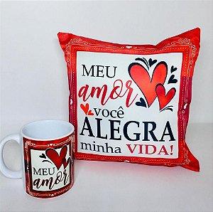 Kit ''Meu Amor Você Alegra Minha Vida''