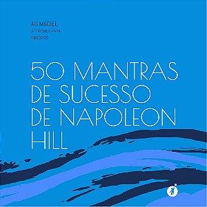 50 MANTRAS DE SUCESSO DE NAPOLEON HILL
