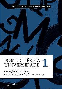 Português na Universidade Vol. I